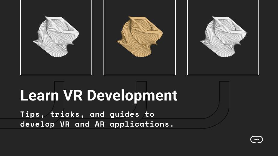 Learn VR Development