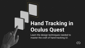 Hand Tracking in Oculus Quest
