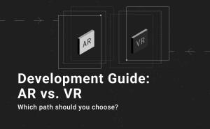 DEVELOPMENT GUIDE_ AR VS. VR-1